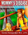 mommy's disease